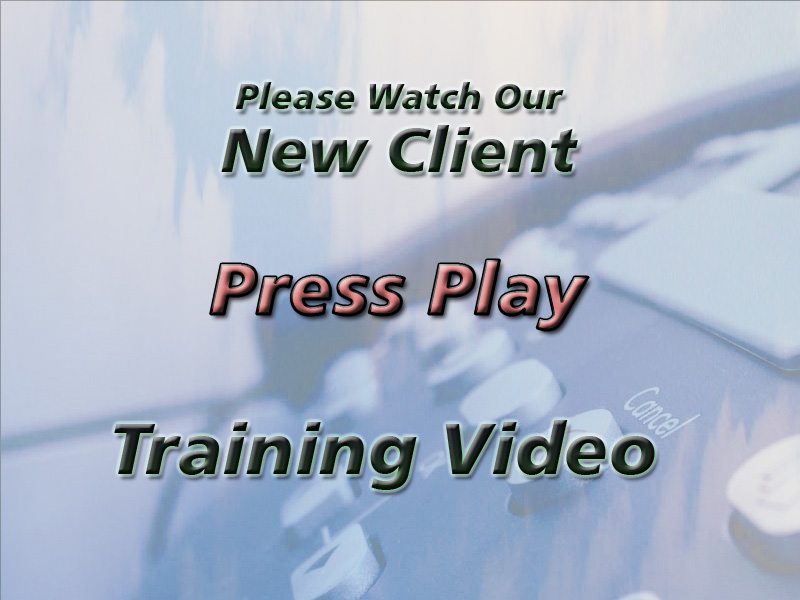 New Client Training Video